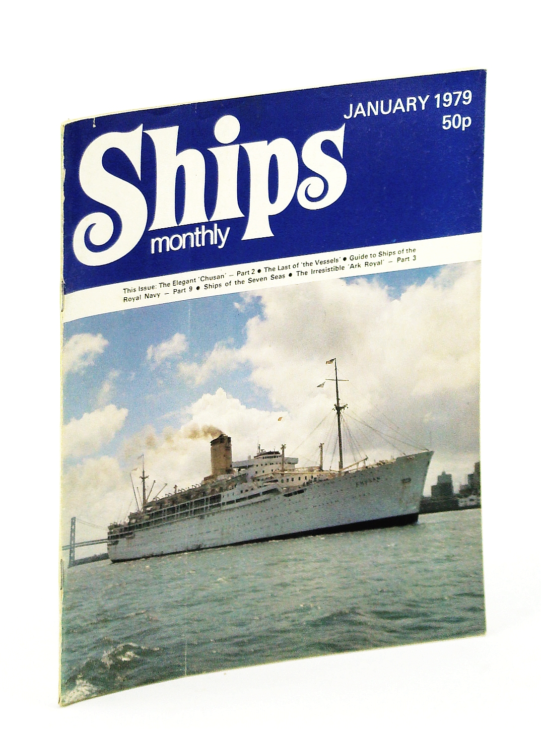 Image for Ships Monthly - The Magazine For Shiplovers Ashore and Afloat, January 1979: The Elegant 'Chusan' (Part 2)