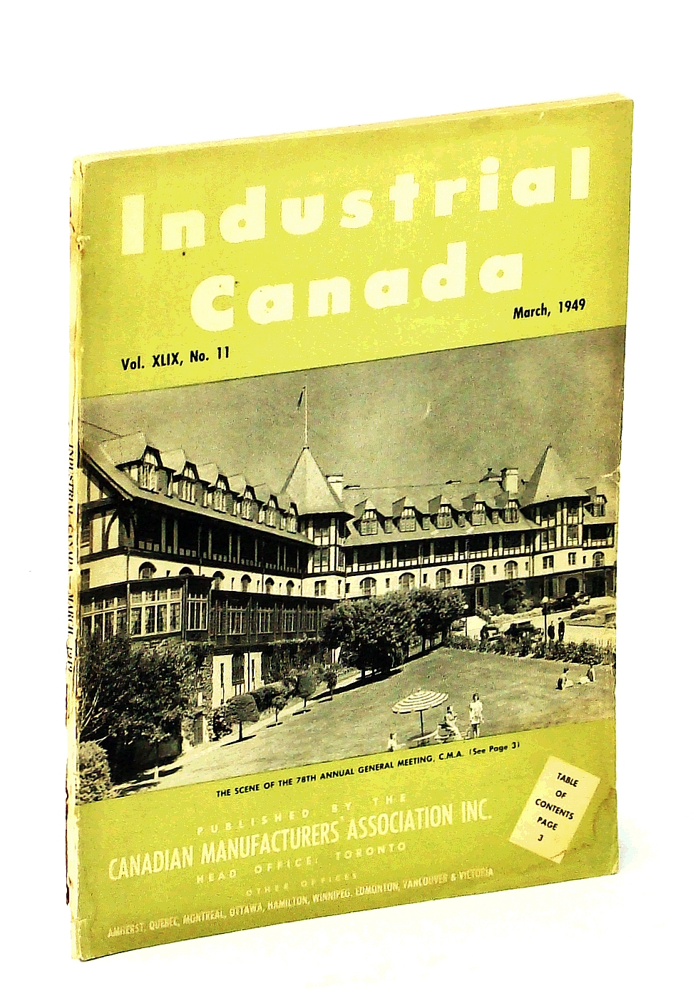 Image for Industrial Canada [Magazine] March [Mar.], 1949, Vol. XLIX, No. 11 - Cover Photo of The Algonquin Hotel at St. Andrews-by-the-Sea, N.B.