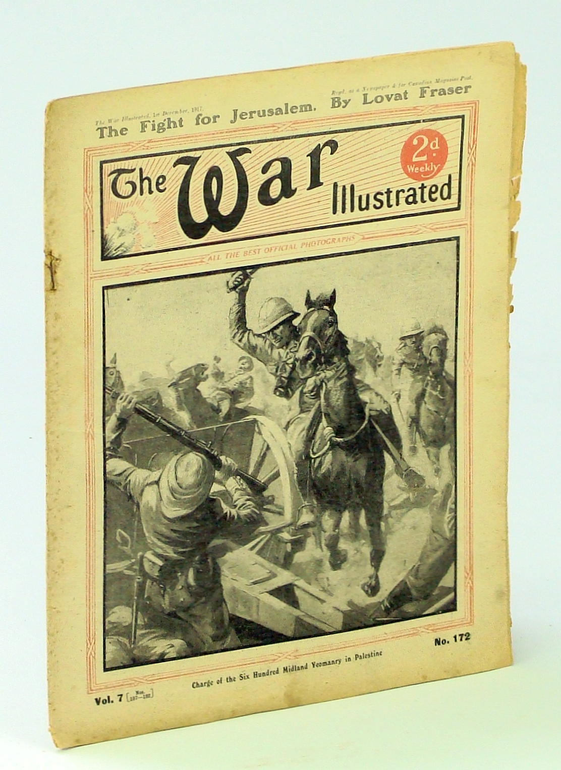Image for The War Illustrated - A Picture-Record of Events By Land, Sea and Air, 1st December [Dec.] 1917, No. 172, Vol. 7