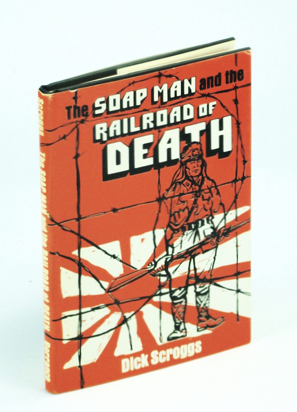The Soap Man and the Railroad of Death