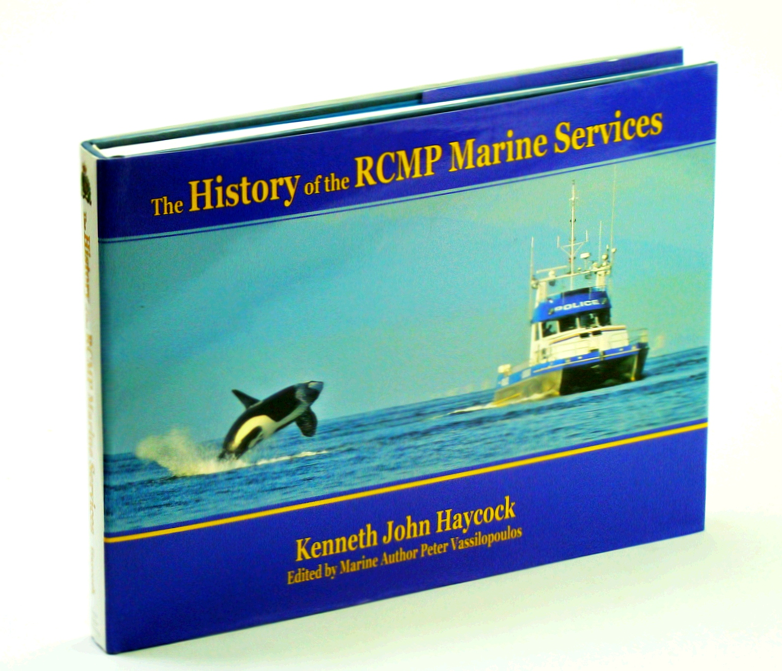 Image for The History of the RCMP Marine Services