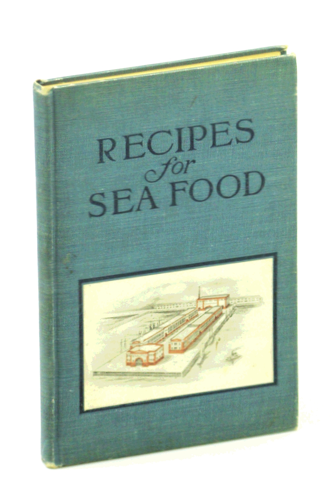 Image for Recipes for Seafood. How to Prepare and Serve Fish, Oysters, Clams, Scallops, Lobsters, Crabs, and Shrimp