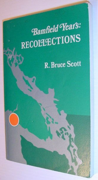 Image for Bamfield Years: Recollections