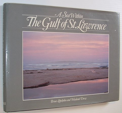 Image for Sea Within: The Gulf of St. Lawrence