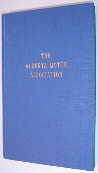 Image for The Alberta Motor Association - A History