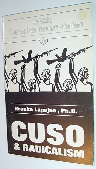 CUSO and Radicalism, Lapajne, Branka