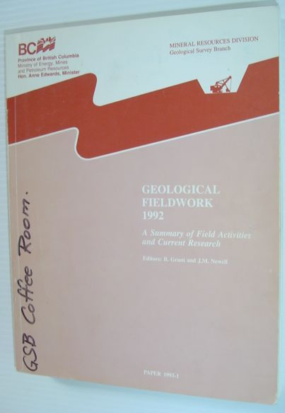 Image for Geological Field Work 1992 - A Summary of Field Activities and Current Research