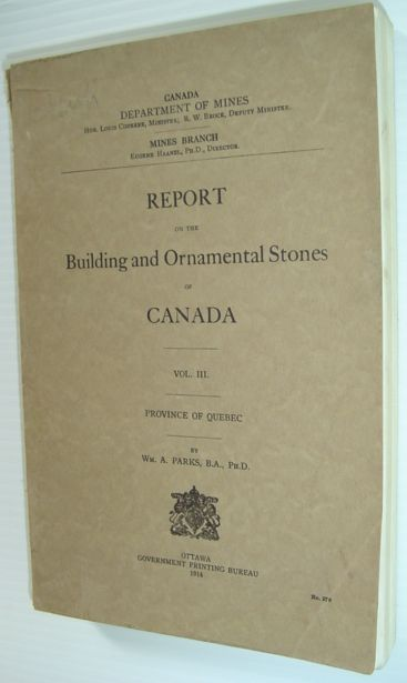 Image for Report on the Building and Ornamental Stones of Canada - Volume III: Province of Quebec