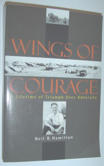 Image for Wings of courage: A lifetime of triumph over adversity