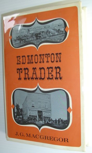 Image for Edmonton Trader - The Story of John A. McDougall