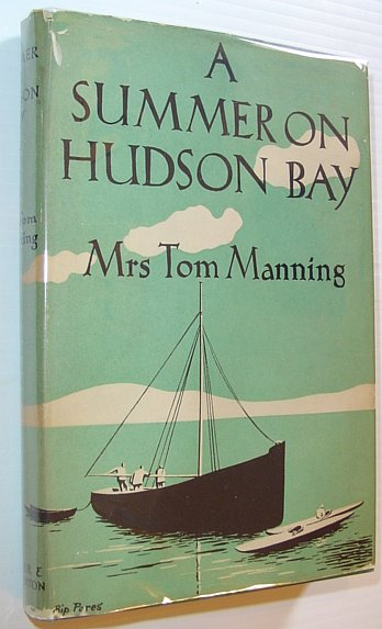 Image for A Summer on Hudson Bay - with an Appendix on the Birds of North-Western Ungava
