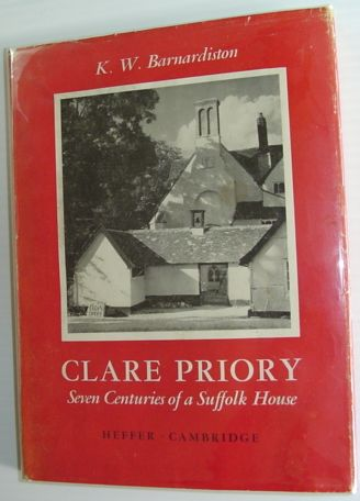 Image for Clare Priory - Seven Centuries of a Suffolk House