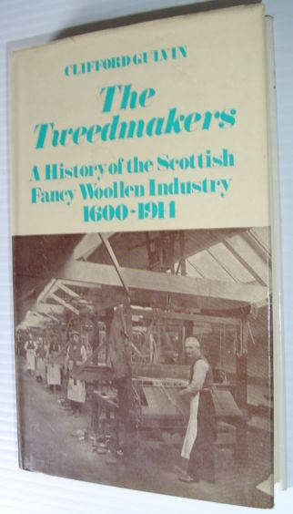 Image for Tweed Makers: A History of the Scottish Fancy Woollen Industry, 1600-1914 (Library of Textile History)
