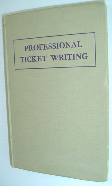 Image for Professional Ticket Writing