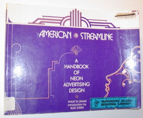 Image for American Streamline: A Handbook of Neon Advertising Design