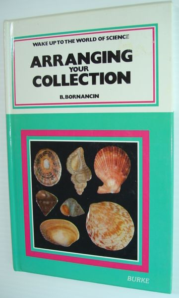 Arranging Your Collection: Wake Up to the World of Science, Bornancin, B.