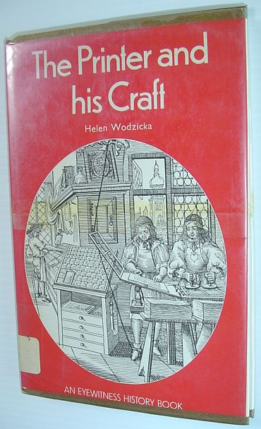 Image for The printer and his craft (An Eyewitness book)