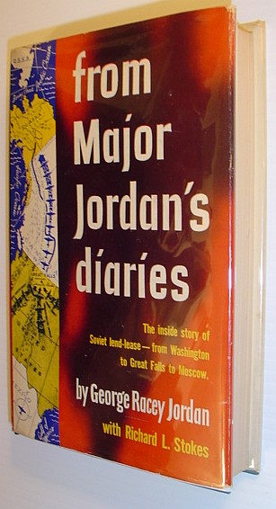 From Major Jordan's Diaries *Signed and Inscribed By Author to Radio Personality Mary Margaret McBride*, Jordan, George Racey (Signed); Stokes, Richard L.
