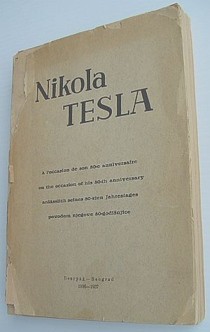 Nikola Tesla - Memorandum Book on the Occasion of His 80th Birthday, Various Contributors