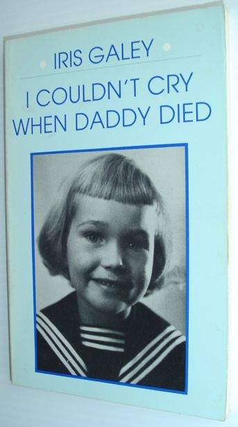 Image for I Couldn't Cry When Daddy Died