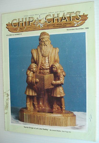 Chip Chats - Volume 43, Number 6:  November-December 1996, Gallenstein, Edward F.