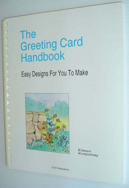 Image for The Greeting Card Handbook : Easy Designs for You to Make