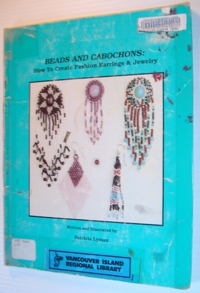 Image for Beads and Cabochons: How to Create Fashion Earrings and Jewelry