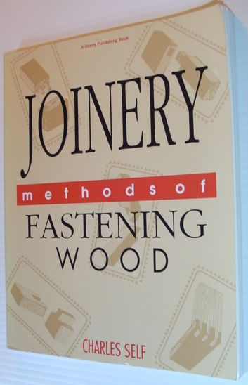 Image for Joinery: Methods of Fastening Wood