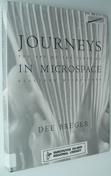 Image for Journeys in Microspace: The Art of the Scanning Electron