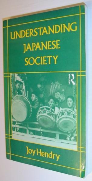 Image for Understanding Japanese Society (Routledge/Nissan Institute Japanese Studies Series)