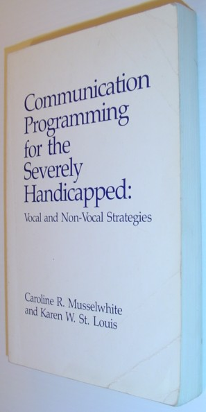 Image for Communication Programming for the Severely Handicapped: Vocan and Non-Vocal Strategies