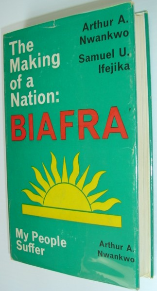 Image for The Making of a Nation: Biafra - My People Suffer