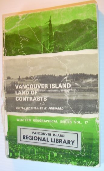Image for Vancouver Island: Land of contrasts (Western geographical series)