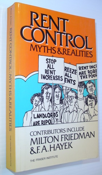 Image for Rent Control: Myths and Realities--International Evidence of the Effects of Rent Control in Six Countries