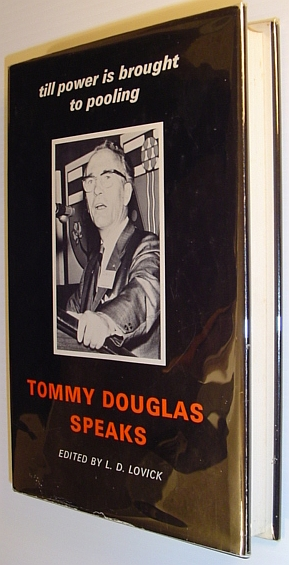 Tommy Douglas speaks: Till power is brought to pooling, Douglas, T. C