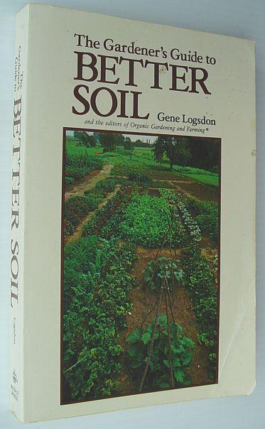 Image for The Gardner's Guide to Better Soil