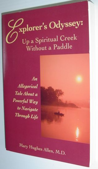 Image for Explorer's Odyssey: Up a Spiritual Creek Without a Paddle