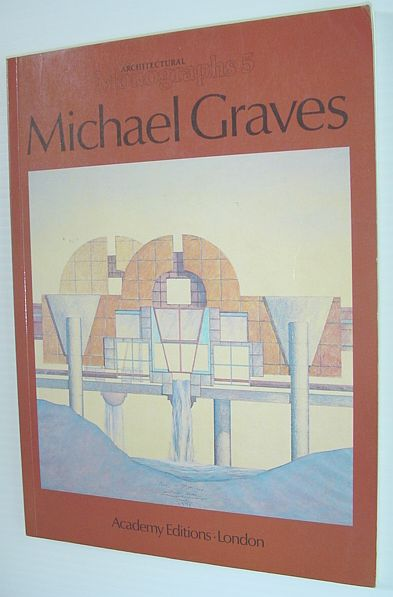 Image for Michael Graves - Architectural Monographs 5