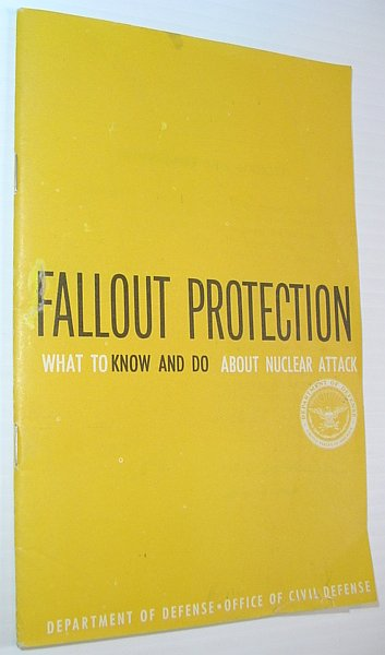 Image for Fallout Protection: What to Know and Do About Nuclear Attack