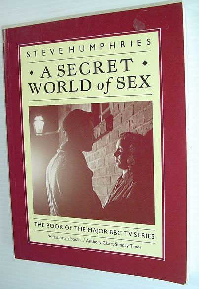 Image for Secret World of Sex: Forbidden Fruit - The British Experience, 1900-50