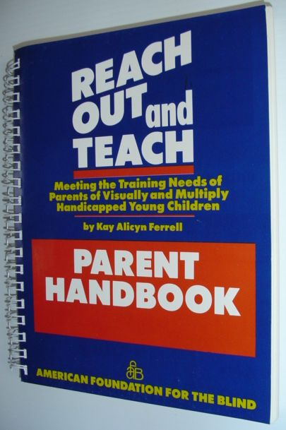 Image for Reach Out and Teach (Reachbook): Meeting the Training Needs of Parents of Visually and Multiply Handicapped Young Children (Includes Handbook)