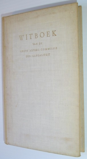 Image for Witboek - Over De Geschiedenis Van Het Georganiseerde Verzet Voor En Na De Bevrijding