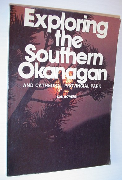 Image for Exploring the southern Okanagan and Cathedral Provincial Park