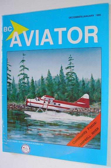 Image for BC (British Columbia) Aviator Magazine: December/January 1993 - Campbell River Focus