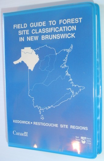 Image for Field Guide to Forest Site Classification in New Brunswick: Kedgwick/Restigouche Site Regions