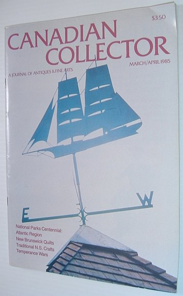 Canadian Collector Magazine, March/April 1985, Volume 20, No. 2, Bradshaw, Marian Hahn