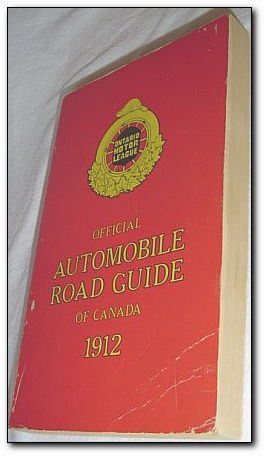 Image for OFFICIAL AUTOMOBILE ROAD GUIDE OF CANADA 1912