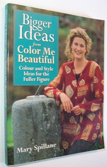 Image for Bigger Ideas from Color Me Beautiful: Colour and Style Advice for the Fuller Figure