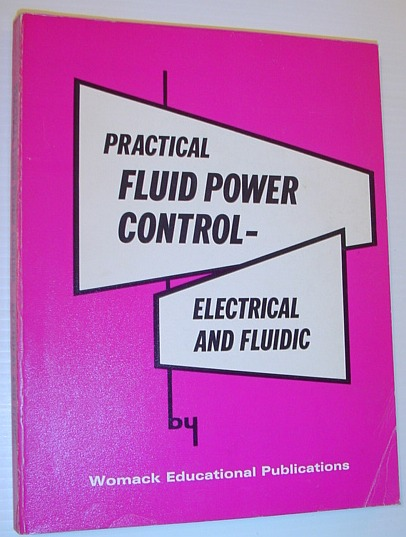 Image for Practical Fluid Power Control - Electrical and Fluidic
