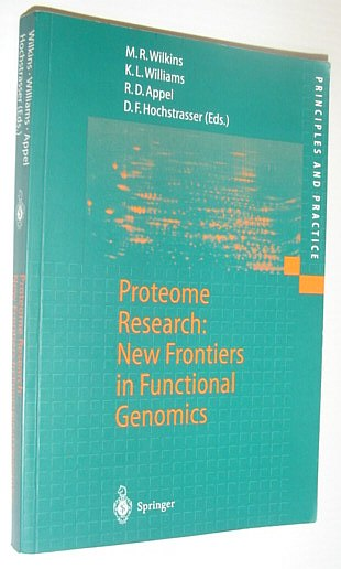 Image for Proteome Research: New Frontiers in Functional Genomics (Principles and Practice)
